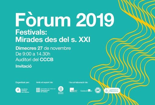 Fòrum 2019. Festivals: Mirades des del s. XXI