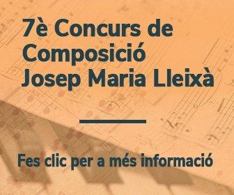 """7è Concurs de Composició per a Banda Simfònica """"Josep Maria Lleixà Subirats"""""""